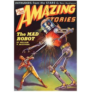 Retro sci-fi poster of The Mad Robot book cover by Amazing Stories